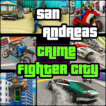 San Andreas Crime Fighter City MOD  1.6